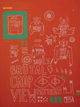 BRUTAL CROP — acrylic on canvas, 2008