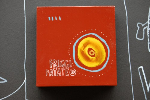 FRIGGI PATATE — acrylic on canvas, 2008